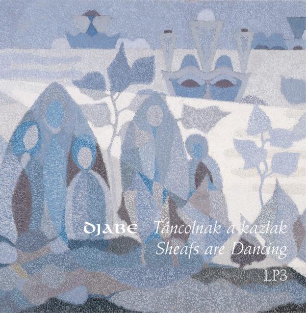 Djabe – Táncolnak a Kazlak (3LP) jacket3 cover
