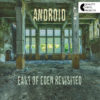 Android – East of Eden Revisited (LP) cover