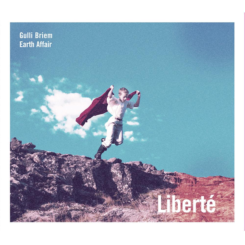 Gulli Briem – Liberte (CD) cover