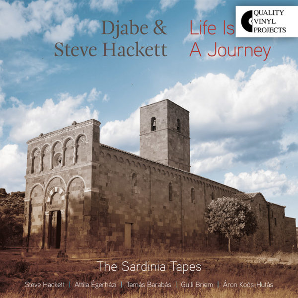 Djabe & Steve Hackett – Life is a Journey The SardiniaTapes (2LP) cover