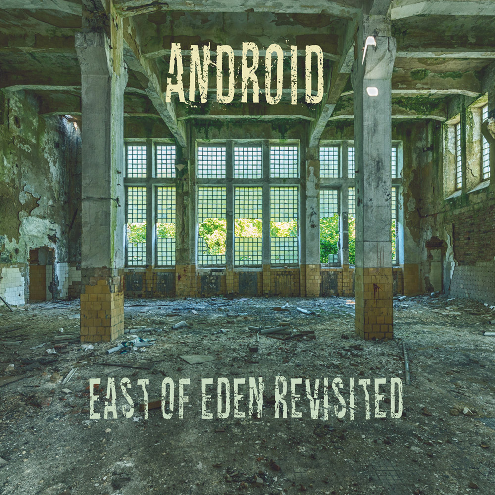 Android – East of Eden Revisited (CD) cover