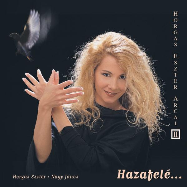 Horgas Eszter Arcai II. – Hazafele (CD) cover