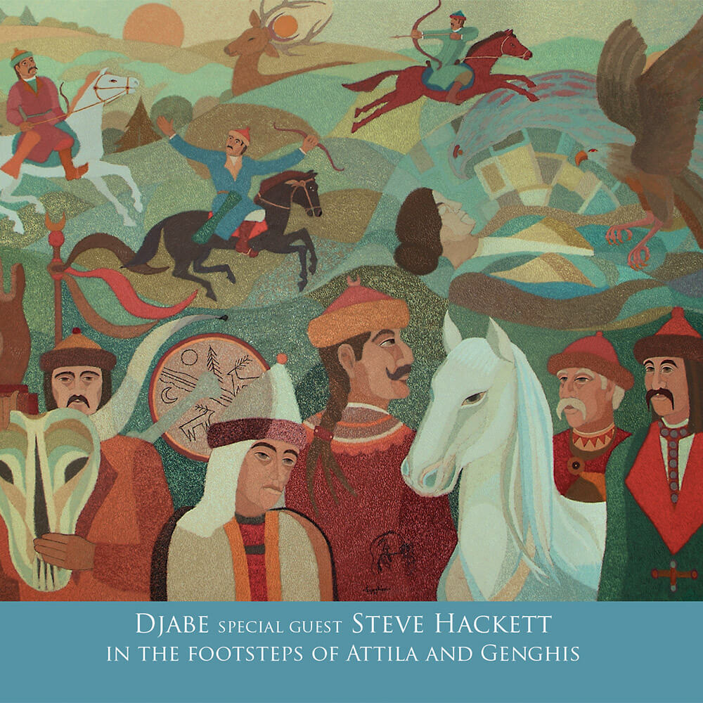 Djabe special guest Steve Hackett – In The Footsteps Of Attila And Genghis (2CD) cover
