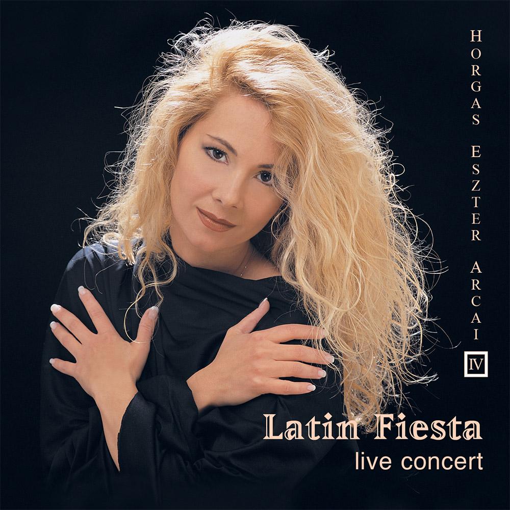 Horgas Eszter Arcai IV. – Latin Fiesta (CD) cover