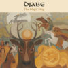 Djabe – The Magic Stag (CD+DVD) cover
