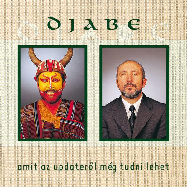 Djabe – Amit az Updaterol meg tudni lehet (CD) cover