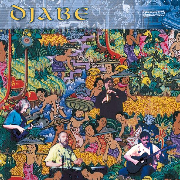 Djabe – Ly-O-Lay Ale Loya (CD) cover