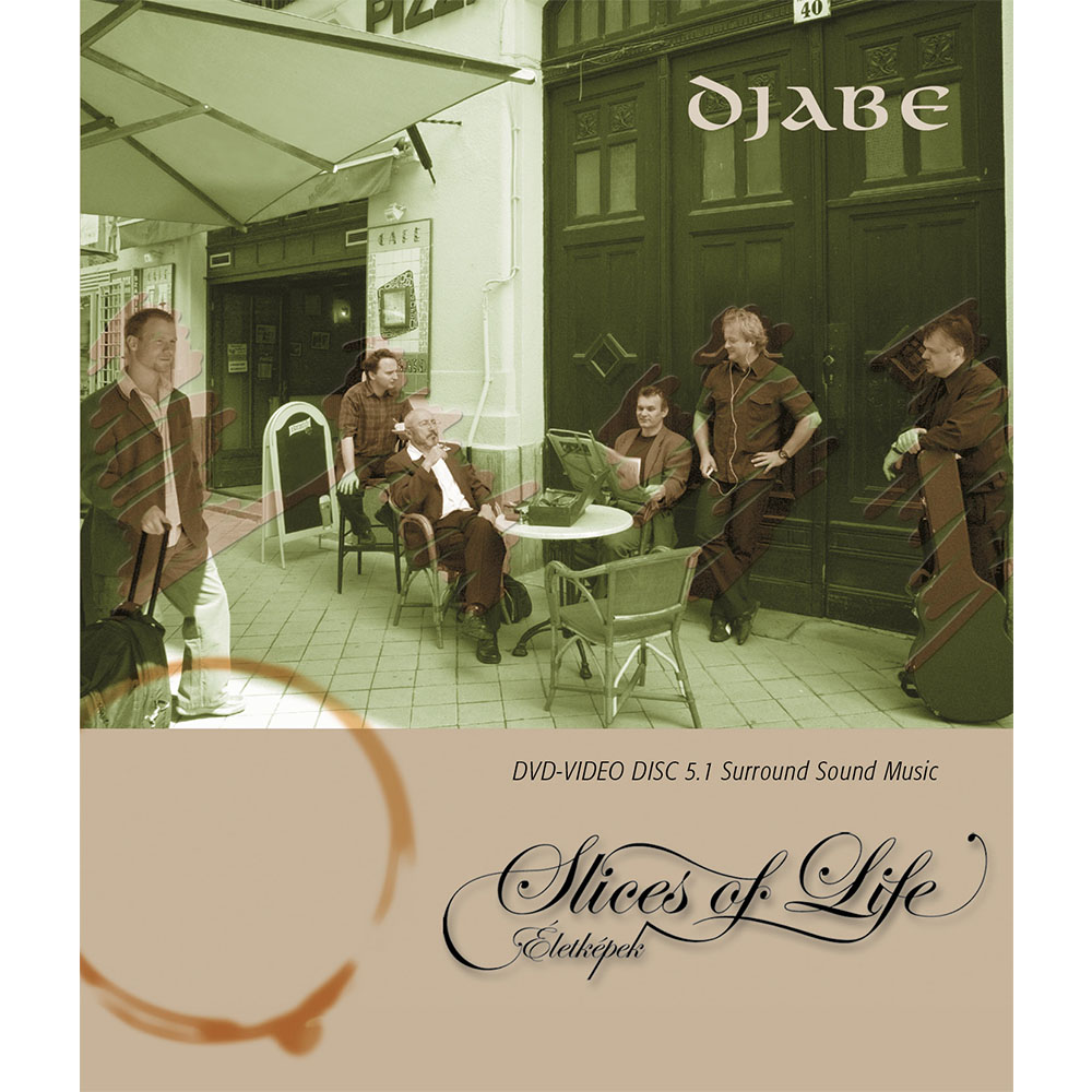 Djabe – Slices of Life (5.1 DVD-EAD) cover